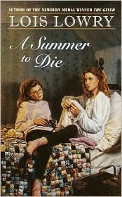 A Summer to Die by Lois Lowry