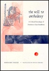 The Will to Orthodoxy: A Critical Genealogy of Northern Chan Buddhism