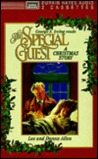 The Special Guest: A Christmas Story