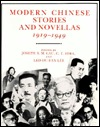 Modern Chinese Stories and Novellas, 1919-1949 by Joseph S.M. Lau