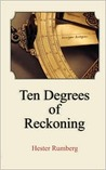Ten Degrees of Reckoning