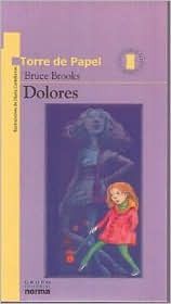 Dolores by Bruce Brooks