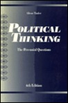 Political Thinking: The Perennial Questions