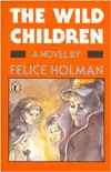 The Wild Children by Felice Holman
