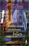 Countdown to Death (Magnolia Medical Series, Book 1) (Steeple Hill Love Inspired Suspense #120)