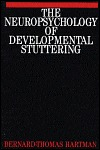 The Neuropsychology of Developmental Stuttering