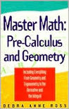 Master Math: Pre-Calculus and Geometry