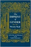 The Imprint of Gender by Wendy Wall