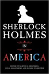 Sherlock Holmes in America by Martin H. Greenberg