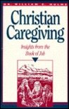 Christian Caregiving: Insights from the Book of Job