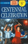 Centennial Celebration (The American Adventure, #25)