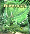 Dinosaurs (Creatures of Long Ago) by National Geographic Society