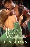 Bedded by the Warrior (Harlequin Historical, #950)