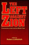 "The Left Against Zion: ""Communism, Israel and the Middle East"""