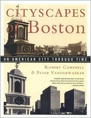 Cityscapes of Boston by Robert  Campbell