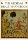 The Medieval Health Handbook -- Tacuinum Sanitatis