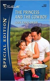 The Princess and the Cowboy by Lois Faye Dyer