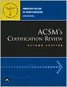 ACSM's Certification Review
