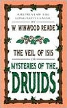 The Veil of Isis, or Mysteries of the Druids