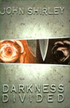 Darkness Divided