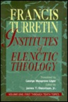 Institutes of Elenctic Theology (Vol. 1)