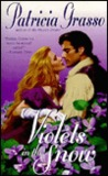 Violets in the Snow (Dukes Trilogy, #1)