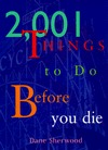 2,001 Things to Do Before You Die