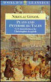 Plays and Petersburg Tales: Petersburg Tales; Marriage; The Government Inspector