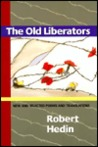 The Old Liberators: New and Selected Poems and Translations