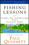 Fishing Lessons: Insights, Fun, and Philosophy from a Passionate Angler