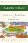 Darwin's Bass: The Evolutionary Psychology of Fishing Man