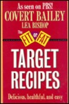 Fit or Fat Target Recipes