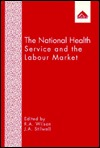 The National Health Service And The Labour Market