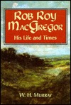 Rob Roy MacGregor by W.H. Murray