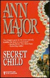 Secret Child (Children of Destiny, #8)