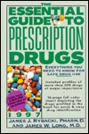 The Essential Guide to Prescription Drugs 1997