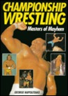 Championship Wrestling: Masters of Mayhem