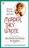 Murder, They Wrote (Includes: Aurora Teagarden)