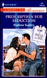 Prescription For Seduction (Return To Tyler) (Harlequin American Romance #861)