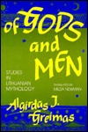 Of Gods and Men by Algirdas Julius Greimas