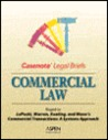 Commercial Law: Keyed to Lopucki, Warren, Keating, and Mann's Commercial Transactions: A Systems Approach