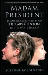 Madam President: Is America Ready to Send Hillary Clinton to the White House?