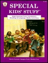 Special Kids' Stuff: High-Interest/Low-Vocabulary Reading & Language Skills Activities