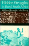 Hidden Struggles in Rural South Africa: Politics and Popular Movements in the Transkei and Eastern Cape, 1890-1930