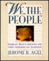 We, the People (Great Documents of the American Nation)