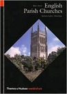 English Parish Churches: 214 Photographs by Edwin Smith; Introductory Texts by Graham Hutton; Notes on the Plates by Olive