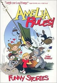 Amelia Rules! by Jimmy Gownley