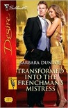 Transformed Into the Frenchman's Mistress (The Hudsons of Bev... by Barbara Dunlop