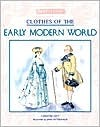 Clothes of the Early Modern World by Christine Hatt