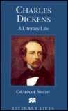 Charles Dickens: A Literary Life